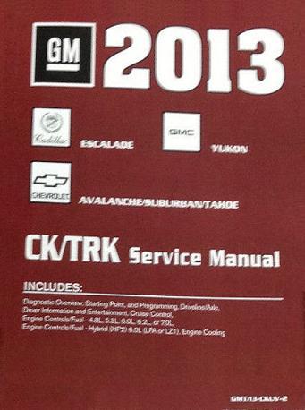 2013 chevrolet tahoe suburban avalanche gmc yukon cadillac rh autorepairmanuals biz 2009 gmc yukon service manual 2005 gmc yukon service manual