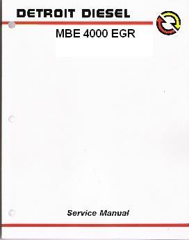 Detroit Diesel MBE 4000 EGR Series Diesel Engine Factory Workshop Manual