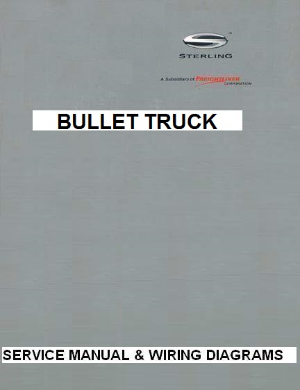 2007-2009 sterling bullet truck factory service manual & wiring diagrams