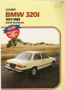 BMW 320i 1977-1982 Clymer Shop Manual
