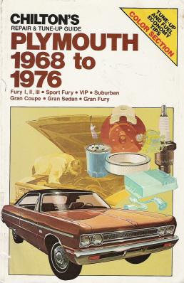1968 - 1976 Plymouth Fury I,II,III, Sport Fury, VIP