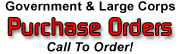Purchase Orders welcome form Government & Large Corporations